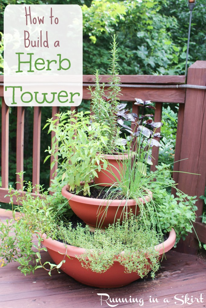 How to Build a Herb Tower/ Running in a Skirt