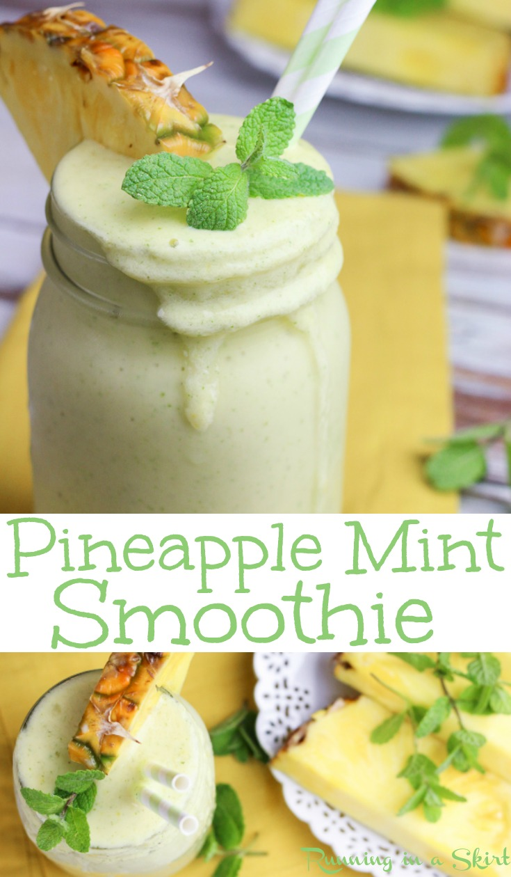 Creamy & Refreshing Pineapple Mint Smoothie recipe.  This simple healthy pineapple smoothie is the best easy breakfast, for weight loss or post workout snack.  Has greek yogurt for protein with the option of adding more protein powder.  Uses almond milk, mango and frozen banana for plenty of flavor! / Running in a Skirt #smoothie #pineapple #mint #recipe #healthy #vegetarian #drink #easy #summer via @juliewunder