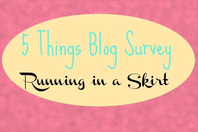 5 Things Blog Survey