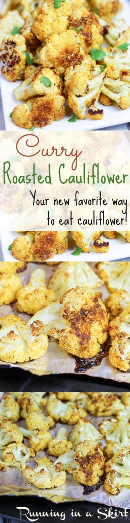 Curry Roasted Cauliflower - Your new favorite way to eat cauliflower