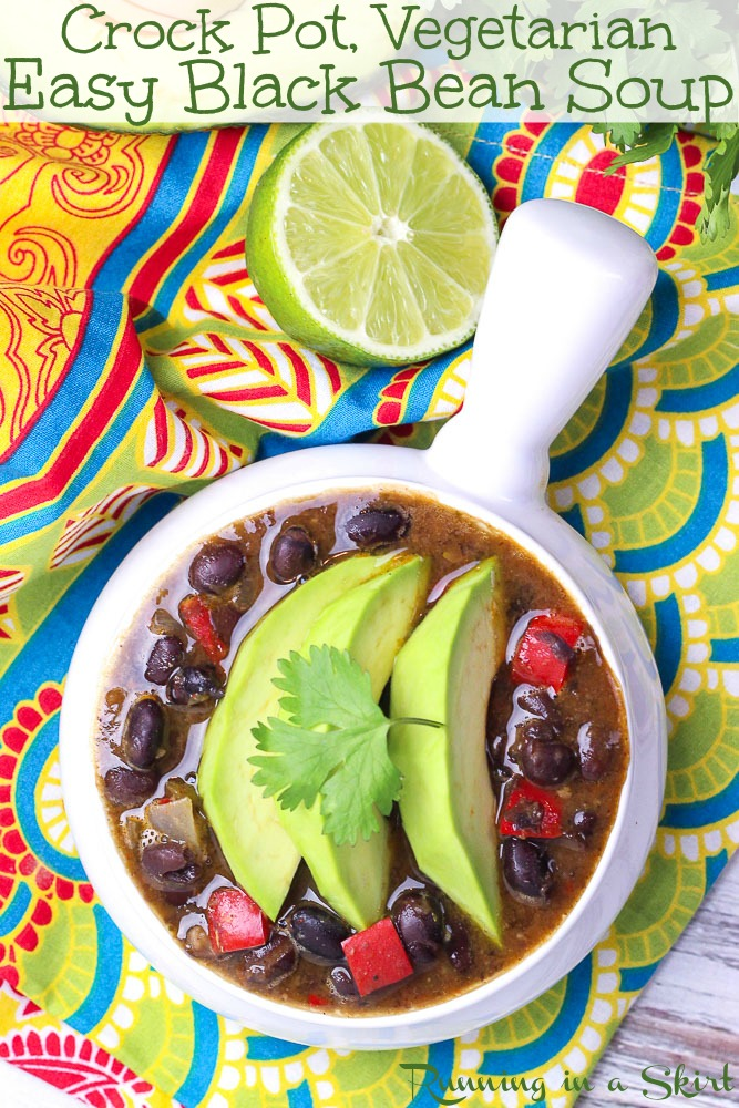 Easy Crock Pot Black Bean Soup - made in slow cooker! Vegan, Vegetarian, Gluten Free & Clean Eating.  Simple comfort foods dinner for families using canned beans. / Running in a Skirt #vegan #crockpot #slowcooker #veganslowcooker #vegancrockpot #vegetarian #cleaneating #soup #recipe #healthy #healthyliving #vegetarianrecipes #vegetarianslowcooker via @juliewunder