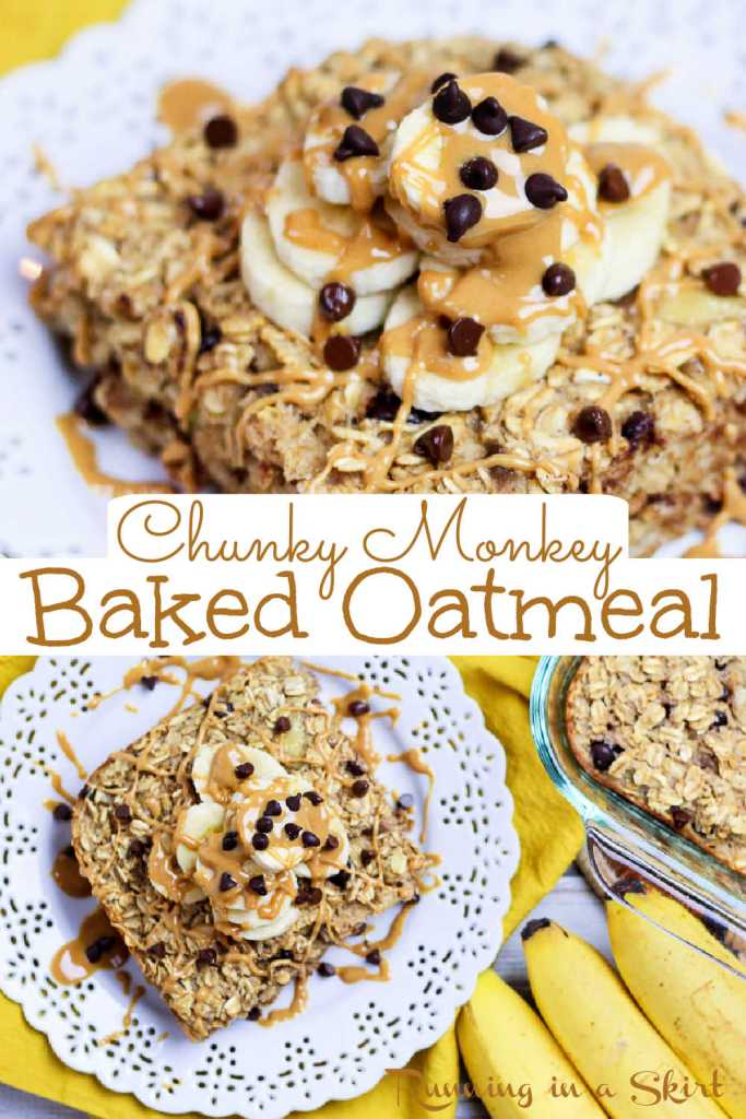Pinterest pin for Chunky Monkey Peanut Butter Baked Oatmeal collage.