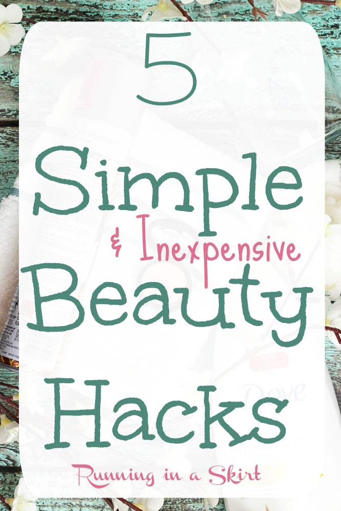 5 Simple and Inexpensive Beauty Hacks - cheap eye makeup remover, extend hair washings and glow from within! / Running in a Skirt