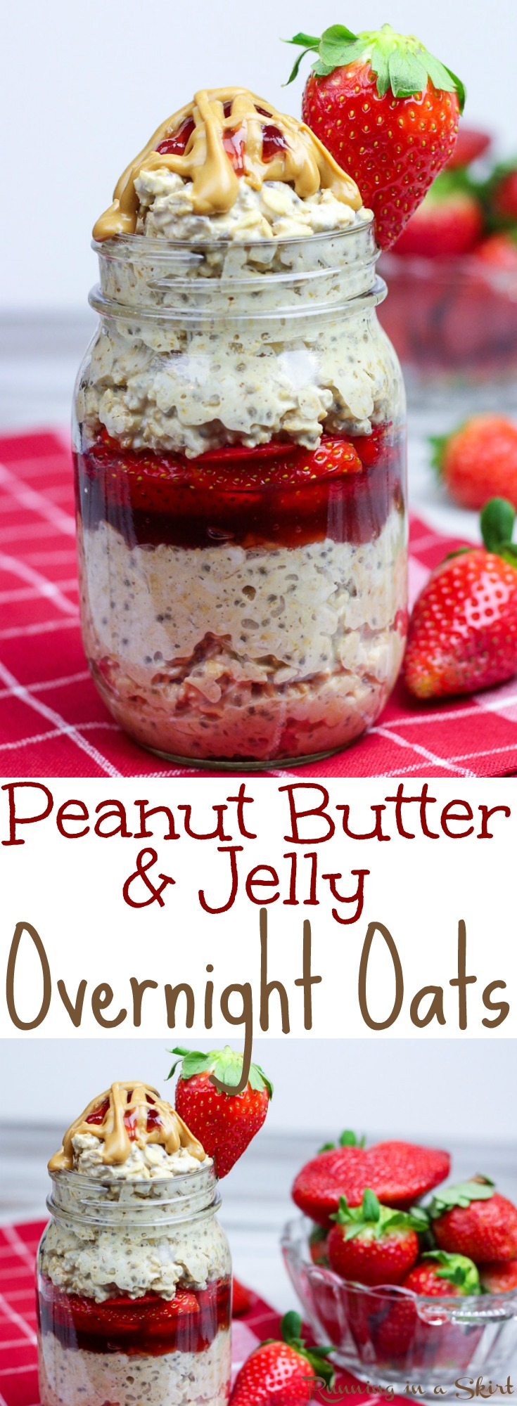 Healthy Peanut Butter and Jelly Overnight Oats recipe in a Jar- easy, only 6 ingredients! Filled with chia seeds, strawberry and oatmeal this is the perfect way to start your mornings for families. Without yogurt making it vegan, dairy free and adaptable to gluten free with the right oats! / Running in a Skirt via @juliewunder