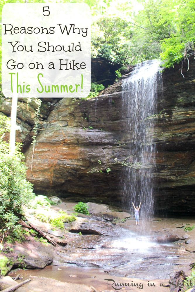 5 Reasons Why You Should Go on a Hike This Summer