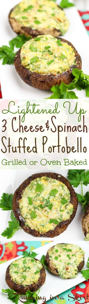 Lightened Up 3 Cheese and Spinach Stuffed Portobello Mushroom Caps / Running in a Skirt