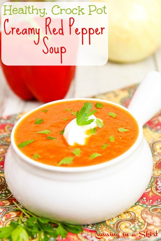 Healthy Creamy Crock Pot Red Pepper Soup recipe / Running in a Skirt