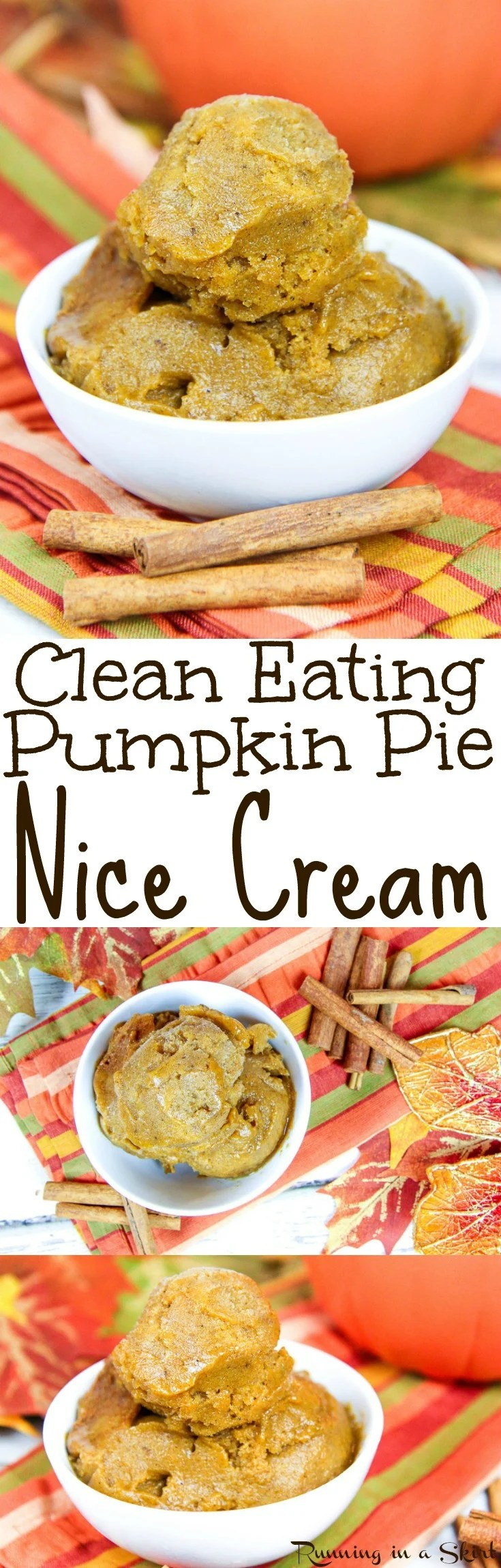 Clean Eating Pumpkin Nice Cream recipe. A healthy pumpkin pie flavored dessert for fall!  Homemade, simple and easy with no churn or ice cream maker. Uses banana with no added sugar! Vegan & Dairy-free / Running in a Skirt via @juliewunder