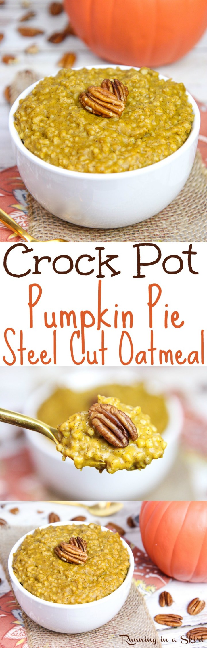6 Ingredient Crock Pot Pumpkin Pie Steel Cut Oats - the perfect fall oatmeal recipes!  This healthy Pumpkin Steel Cut Oats is a clean eating, vegan and can be cooked overnight.  Uses almond milk, spices and maple syrup. / Running in a Skirt via @juliewunder