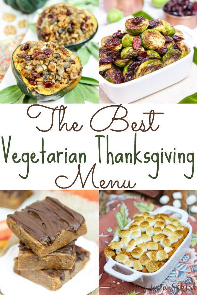 The Best Vegetarian Thanksgiving Dinner Menu Running In A Skirt