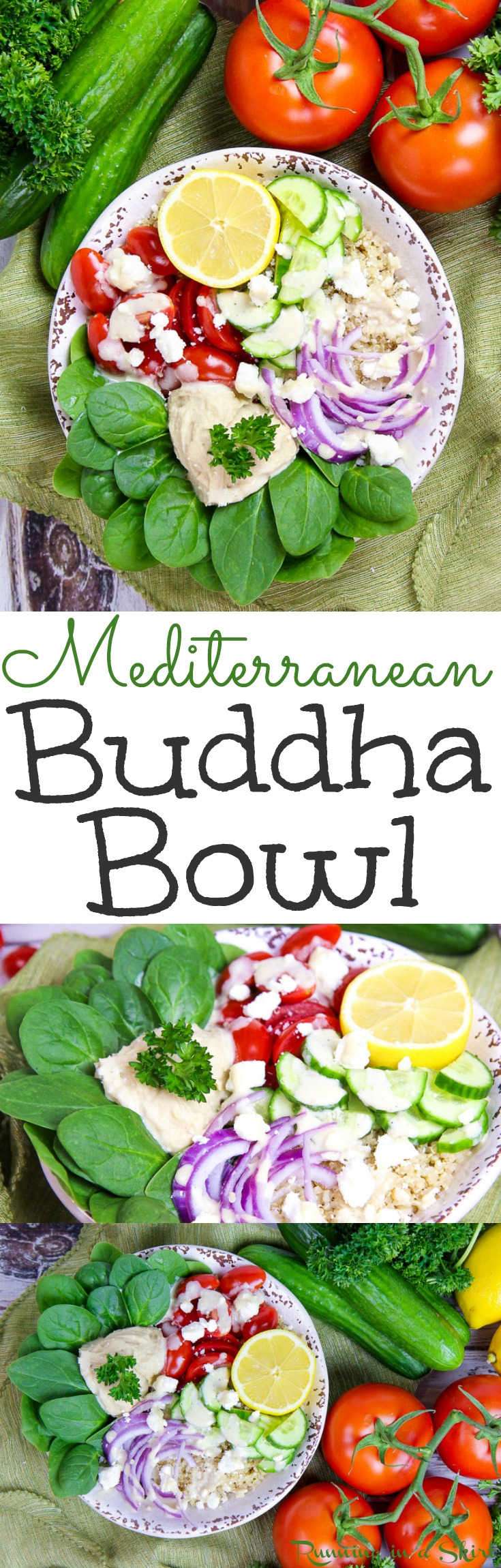 Healthy Mediterranean Buddha Bowl recipe with Lemon Tahini Dressing.  Looking for easy plant based healthy recipes for dinner or lunch? Try this power bowl with simple ingredients like quinoa, spinach, hummus and the perfect sauce. Vegetarian, vegan option, gluten free and low carb! / Running in a Skirt