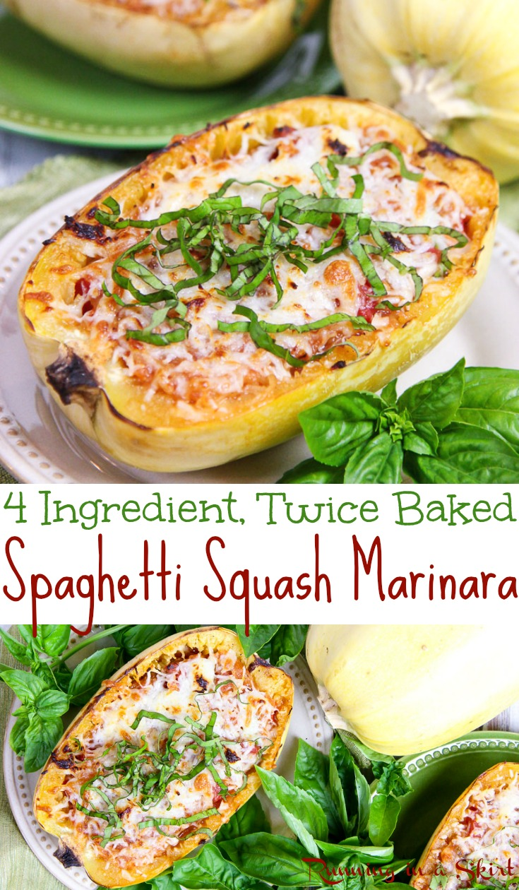Healthy 4 Ingredient Twice Baked Spaghetti Squash Marinara - with tomatoes and cheese!  This lighter vegetarian baked spaghetti dish is perfect for dinners and meals where you want something easy, simple and low carb.  A fun twist on your favorite comfort foods like baked ziti pasta.  Uses mozzarella, parmesan and basil. Gluten free, vegetarian & low carb. / Running in a Skirt #spaghettisquash  #squash #lowcarb #healthy #vegetarian #recipe #glutenfree