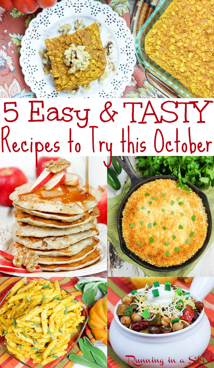 5 Easy & Tasty October Recipes - These healthy vegetarian fall recipes include dinners, soup, breakfast and desserts...  some made in the crockpot or slow cooker.  The best clean eating comfort foods for the season.  Includes pumpkin and apple recipe ideas. / Running in a Skirt #recipe #healthy #pumpkin #apple #fall