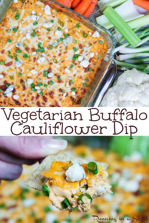 Healthy Vegetarian Cauliflower Buffalo Dip recipe - made with greek yogurt and topped with blue cheese. The best vegetarian buffalo dip! Serve with chips and veggies like carrots and celery. Great for game day, football season or Super Bowl appetizers. / Running in a Skirt #vegetarian #lowcarb #superbowl #football #healthy #recipe via @juliewunder