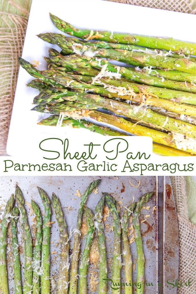 Garlic and Parmesan Oven Roasted Asparagus recipe - the BEST asparagus recipes start here! This HEALTHY one is baked to perfection with cheesy garlic goodness. Super easy, simple and the asparagus gets crispy. / Running in a Skirt #asparagus #healthy #recipe #sheetpan via @juliewunder