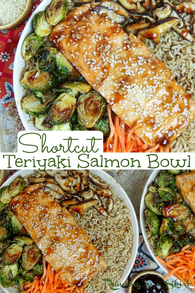 Teriyaki Salmon Bowl - Shortcut Healthy Salmon Bowl with baked salmon, roasted veggies (with crispy brussels sprouts and mushrooms,) brown rice (sub white rice, cauliflower rice, or quinoa), sesame seeds, and teriyaki sauce. An easy healthy dinners with a few shortcuts so it is ready in less than 30 minutes. Pescatarian, Clean Eating, Can be made low carb or gluten free with rice choice. / Running in a Skirt #pescatarian #salmon #fish #healthyliving #cleaneating via @juliewunder