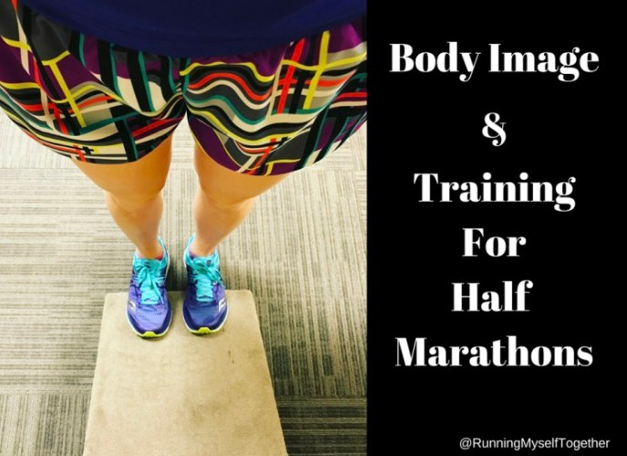 Body Image and Training for Half Marathons