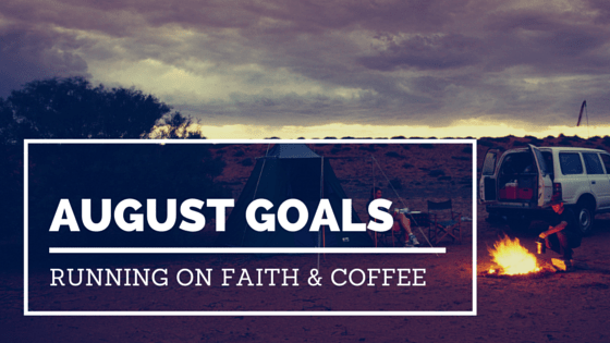 August 2015 Goals and Favorite Links