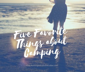 Favorite Things about Camping