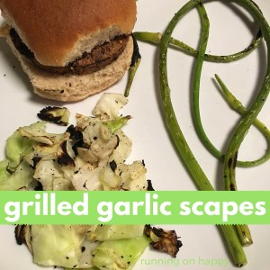 Grilled Garlic Scapes | Meatless Monday | Running on Happy