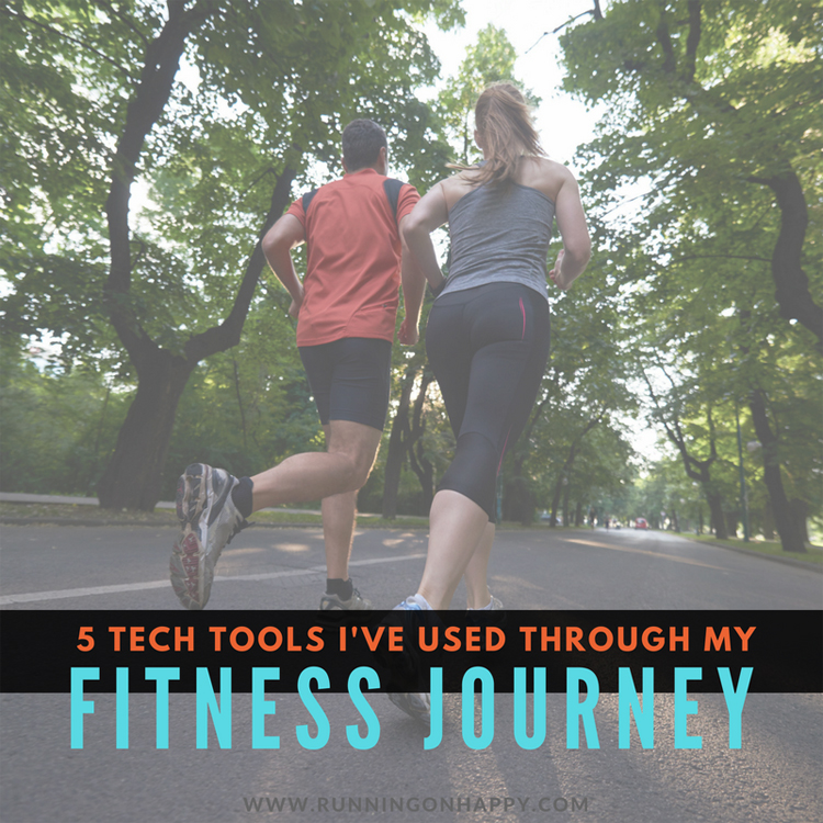 5 Tech Tools I've Used Through My Fitness Journey | Running on Happy