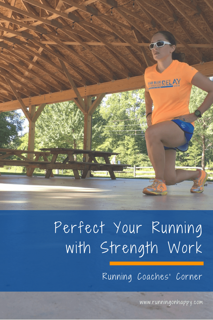 Perfect Your Running With Strength Work | Running Coaches' Corner | Running on Happy