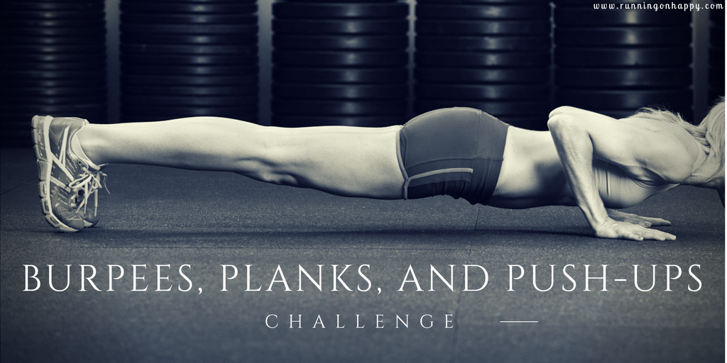 Burpees, Planks, and Push-Ups Challenge | No Excuses | Running on Happy