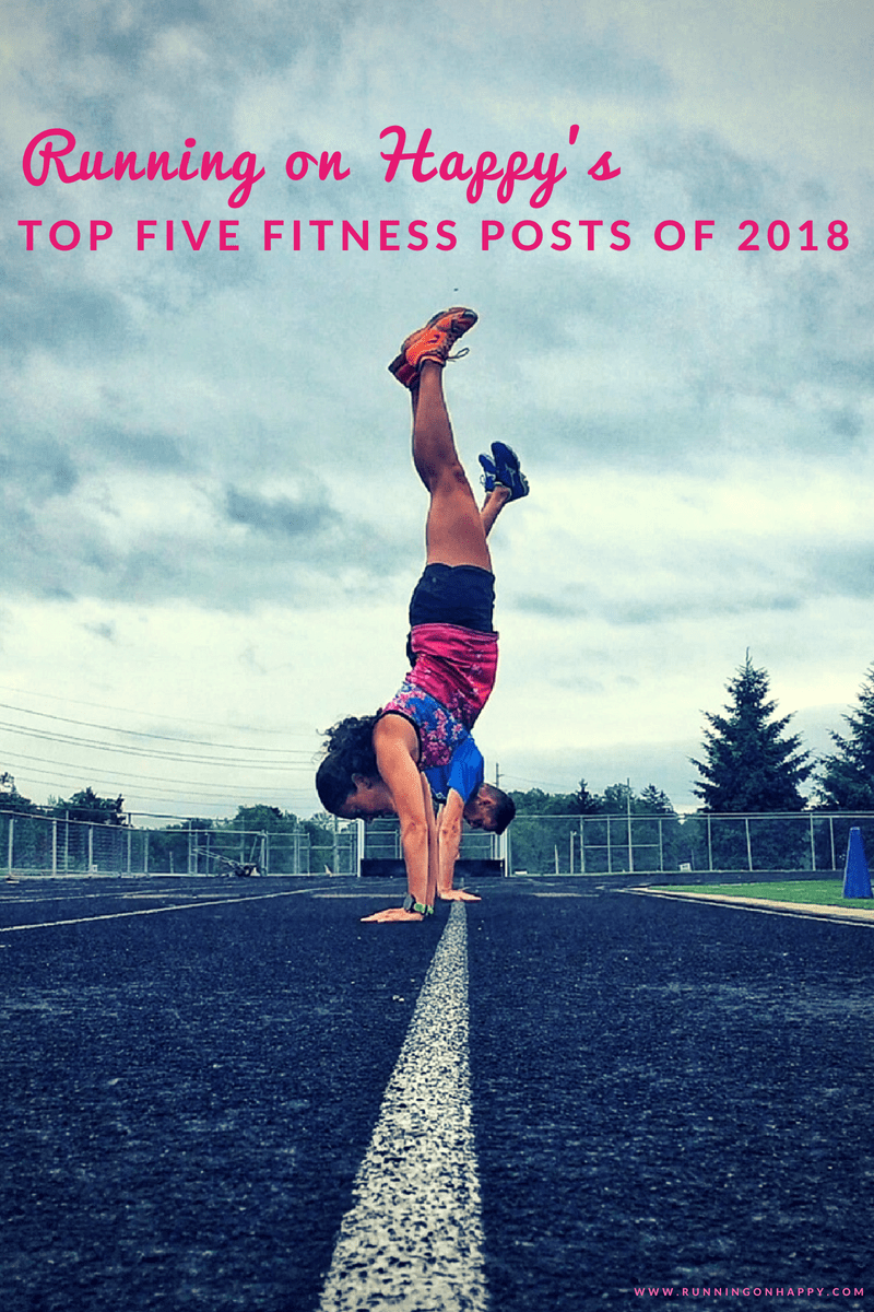 I like reviewing some of my more meaningful blog posts every so often. Check out my top five fitness posts of 2018!