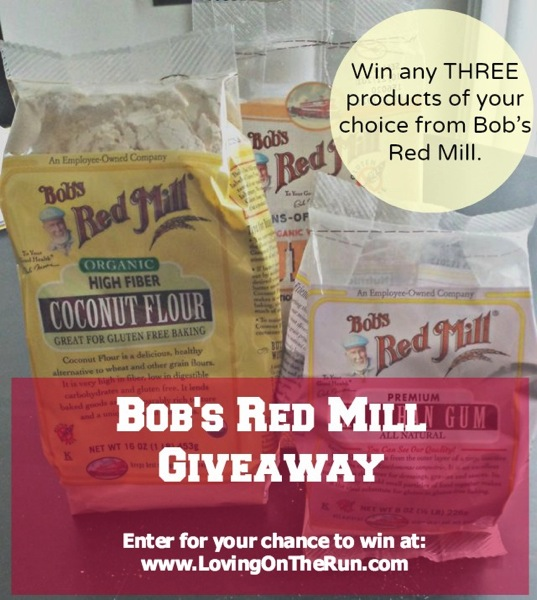 Bob s Red Mill Giveaway