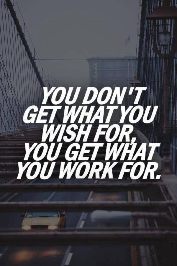 What You Work For