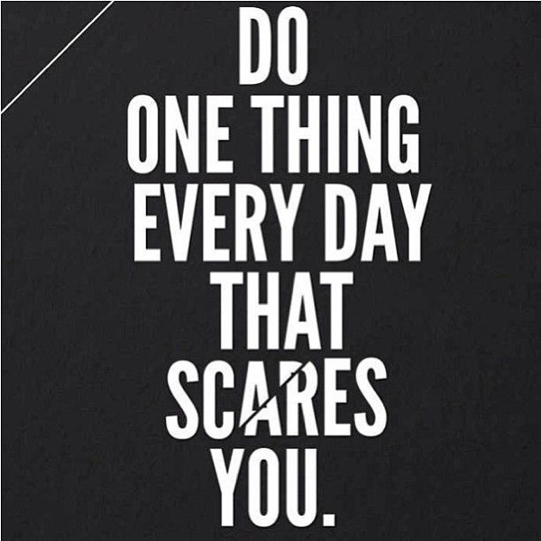 Do Something Every Day that Challenges you