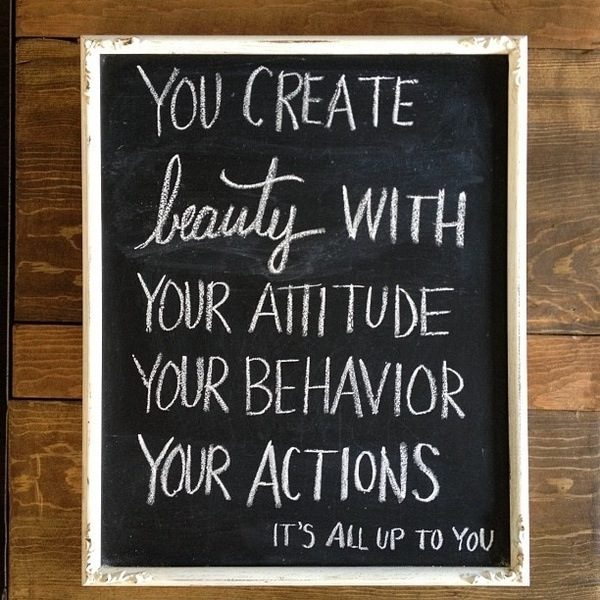 Attitude to Create Beauty