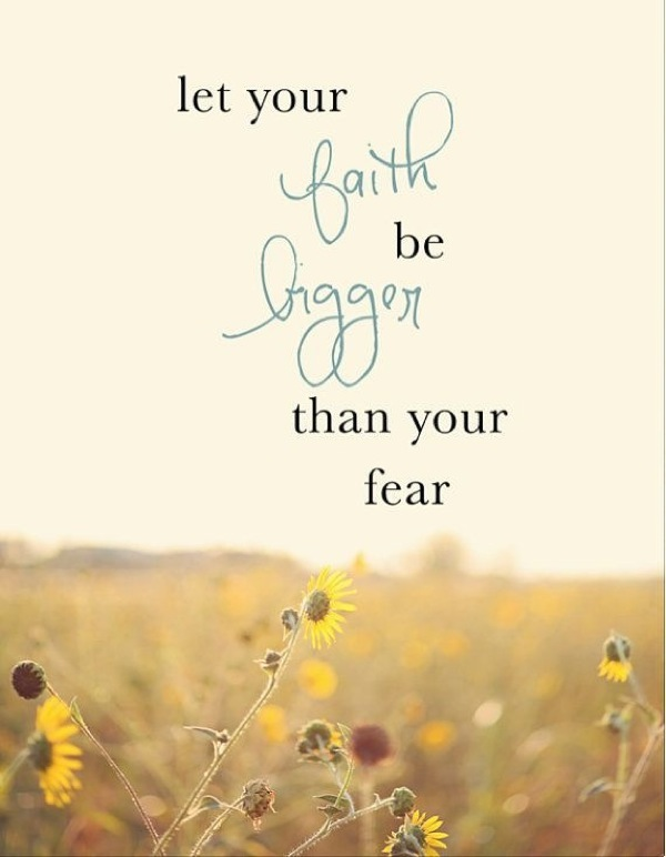 Bigger Than Your Fear