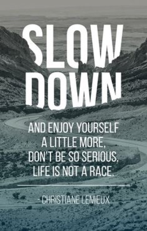 Slow Down3