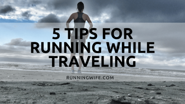 Running While Traveling