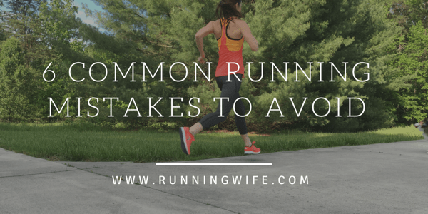 Running Mistakes to Avoid