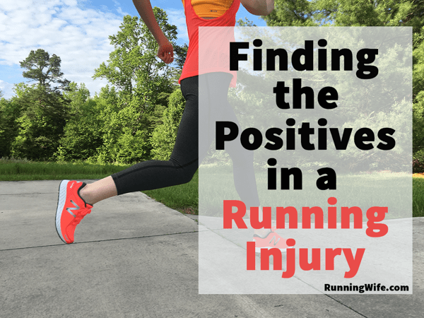 Finding Positives in a Running Injury