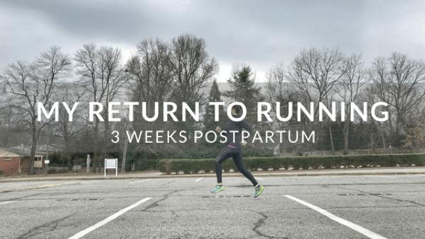 My Return to Running 3 Weeks Postpartum