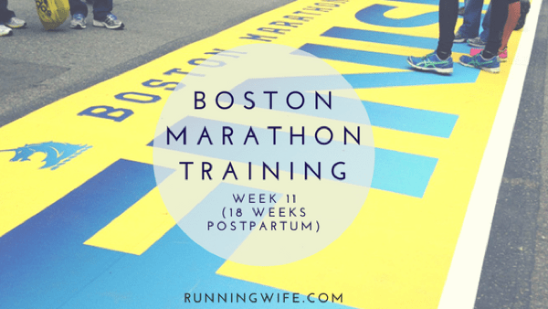 Boston Marathon Training {Week 11}
