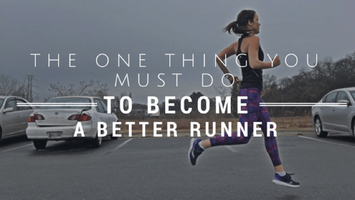The Change You Need to Make to Become a Successful Runner