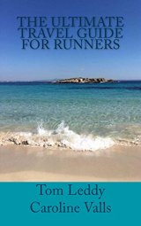 The Ultimate Travel Guide for Runners