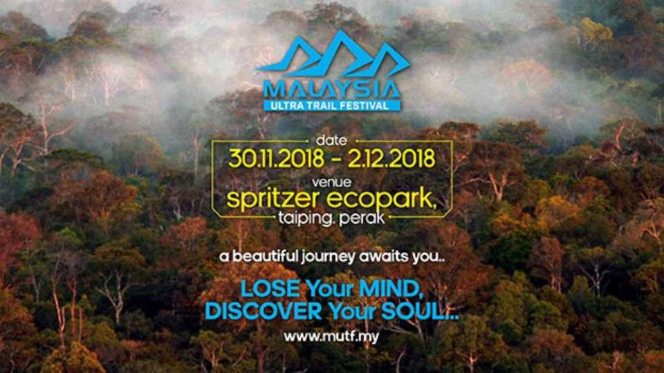 Malaysia Ultra Trail Festival 2018