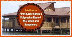 New Bungalows at Disney's Polynesian Resort – First Look