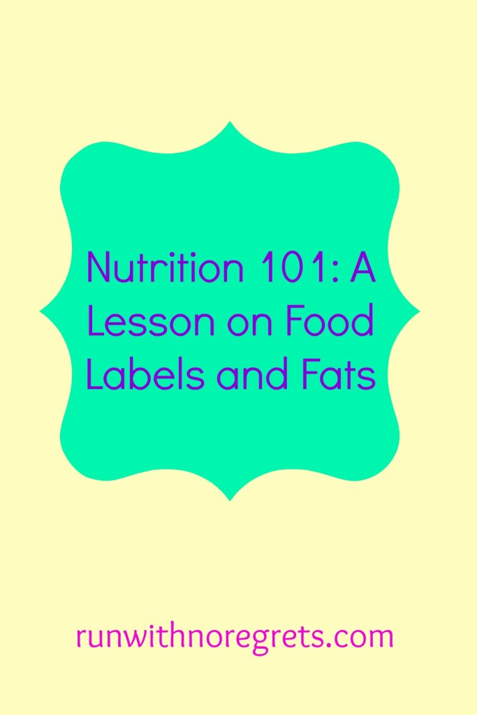 Learn what you need to know about reading food labels and what different fats actually mean!