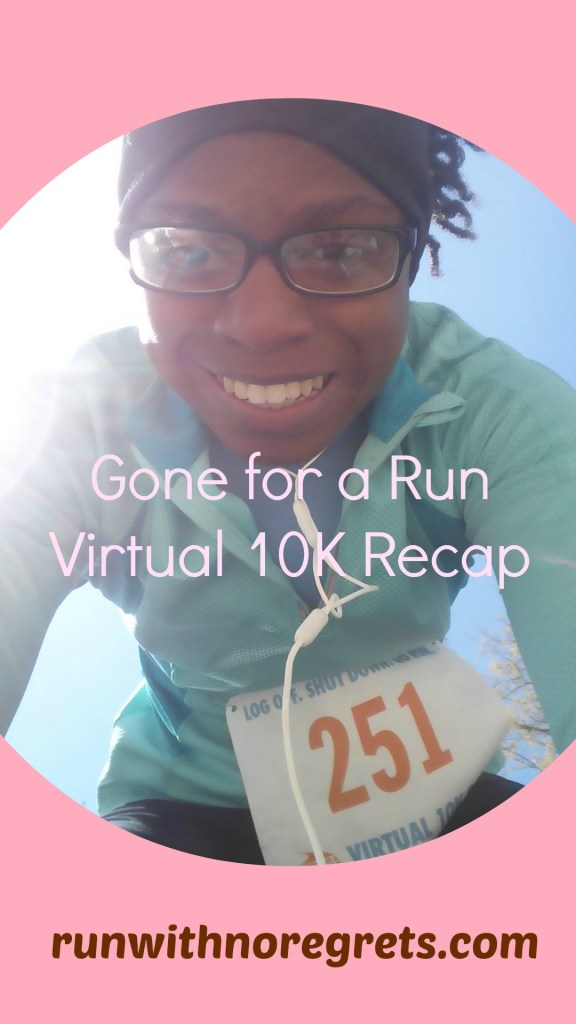 Gone for a Run Virtual 10k