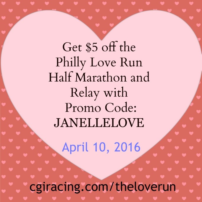 Want to run a great race in Philly this spring? Sign up for the Love Run Half Marathon or Relay and get $5 off registration with code JANELLELOVE! More race discounts at runwithnoregrets.com!