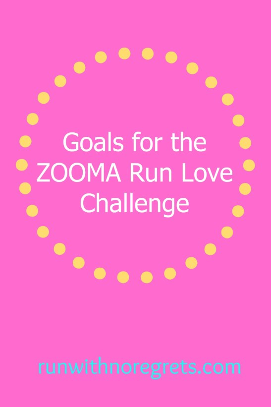 I trained for the brand new ZOOMA Run Love Challenge and I'm sharing my goals for this virtual 10K! New distance PR?
