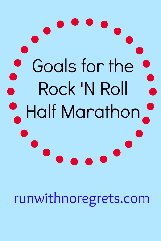 I'm running the Rock 'n Roll Half Marathon in Washington, DC! Check out my goals for the race! More running tips at runwithnoregrets.com