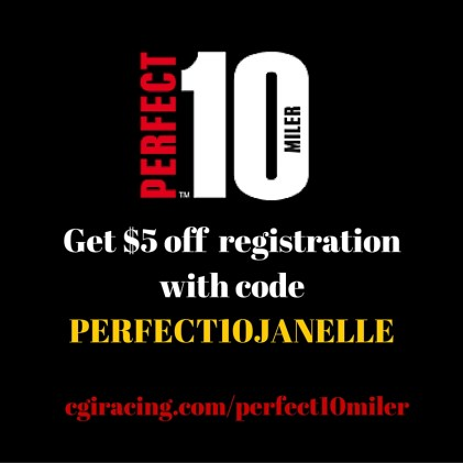 Get $5 off registration for the Perfect 10 Miler solo, bosom buddy relay, or daughter dash with PERFECT10JANELLE! Races are 10/22-23!