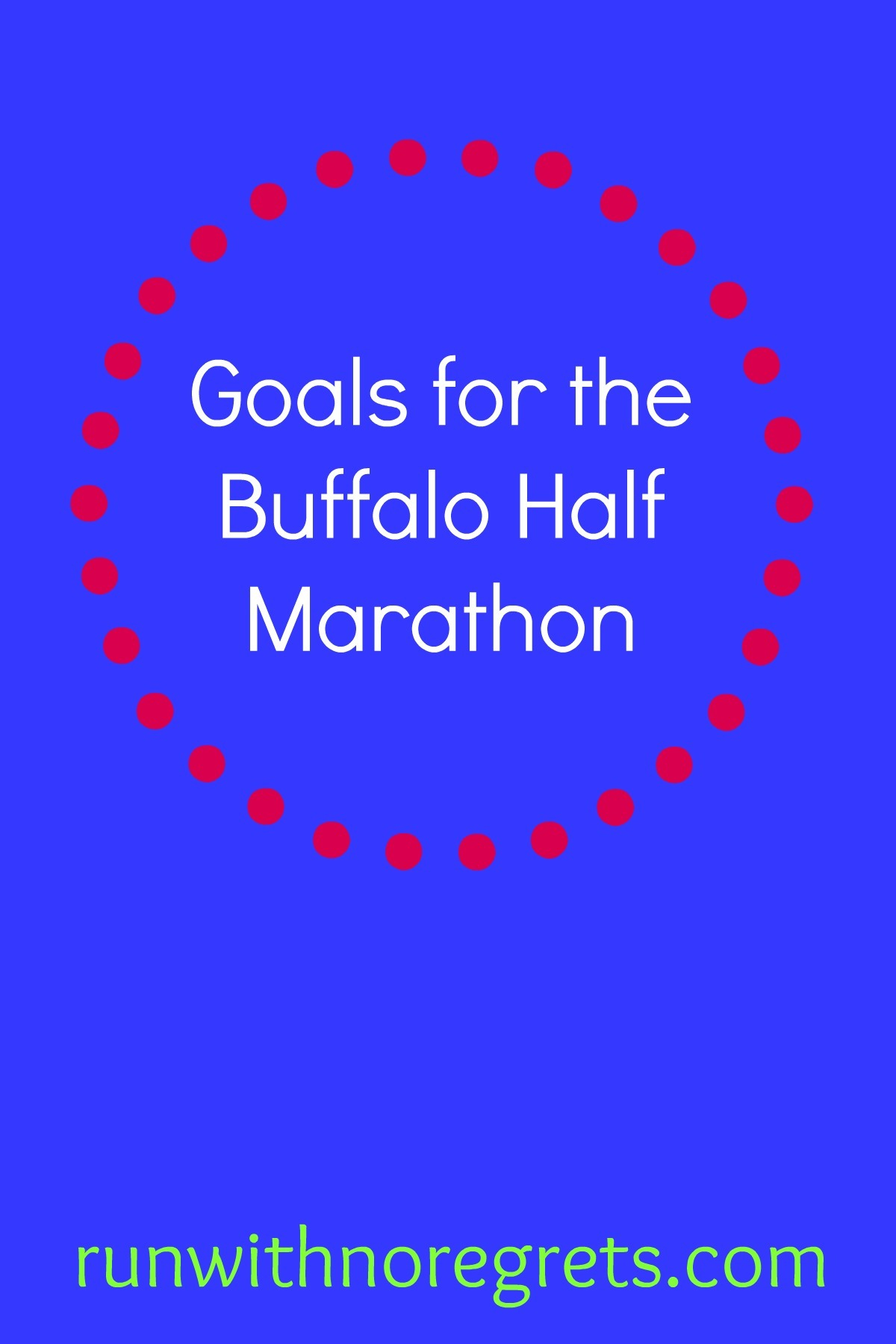 I'm so excited to be running the Buffalo Half Marathon for the first time! Check out my goals for the race!